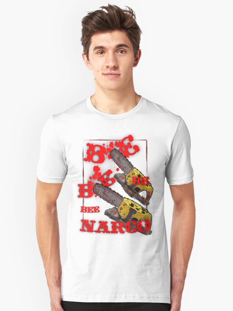 BE NARCO Unisex T-Shirt Front