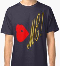 ۞»♥Kiss Me Fun & Romantic Clothing & Stickers♥«۞ Classic T-Shirt