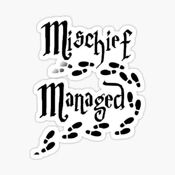 Mischief Managed quote Sticker