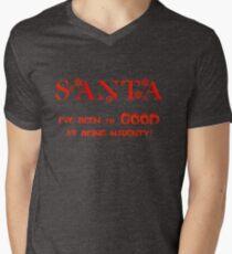 CHRISTMAS TEES - SANTA I'VE BEEN SO GOOD .. SOLD TS101 Mens V-Neck T-Shirt