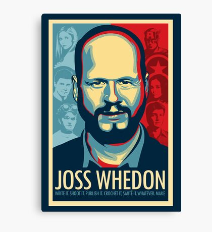 Joss Whedon Is My Master Now Canvas Print