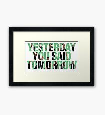 Yesterday you said tomorrow - Shia Labeouf Framed Print