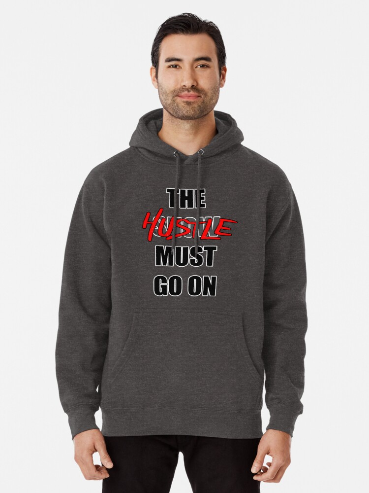 Alternate view of The Hustle Must Go On Pullover Hoodie