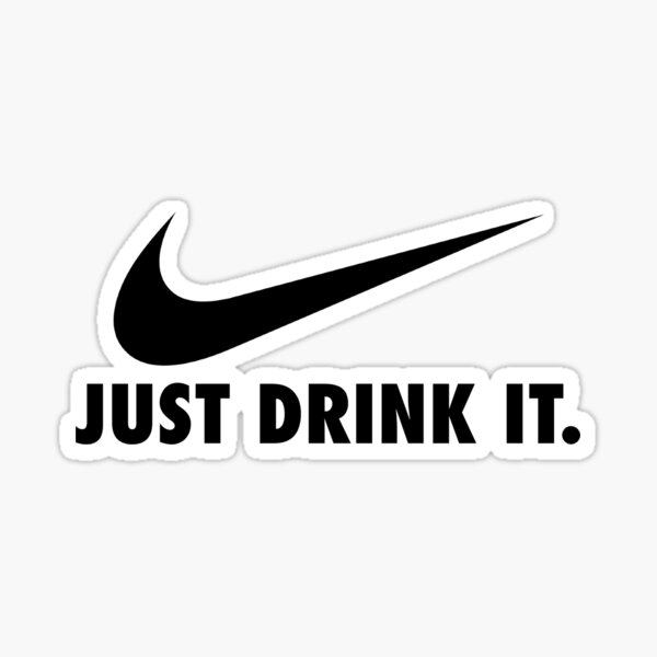 Just drink it (beer pong saying) Sticker
