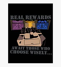 Real Rewards Photographic Print