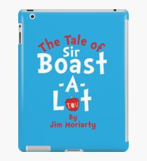 The Tale of Sir Boast-A-Lot (Just Title Variant) iPad Case/Skin