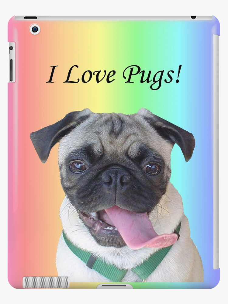Cute I Love Pugs iPhone, iPod or iPad Case by Patricia Barmatz