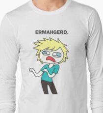 Ermahgerd Long Sleeve T-Shirt
