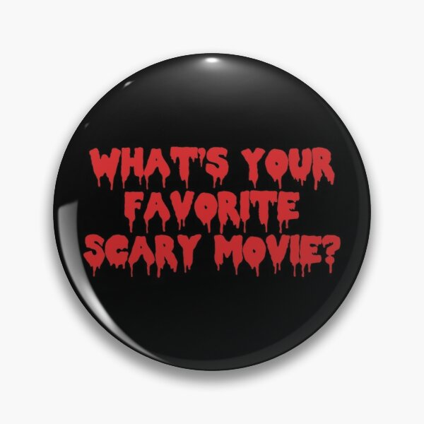 What's Your Favorite Scary Movie Text Art Pin