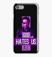 God Hates Us All - Hank Moody - Californication iPhone Case/Skin