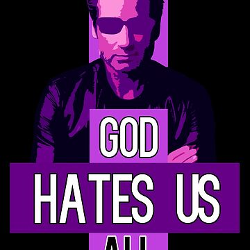 God Hates Us All - Hank Moody - Californication by rockandrell