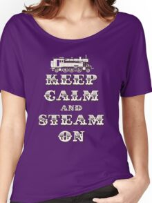 Keep Calm and Steam On Steam Engine #1B Women's Relaxed Fit T-Shirt