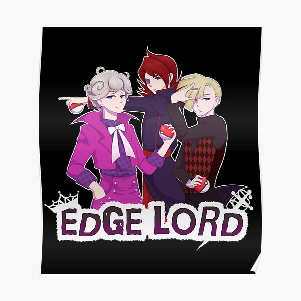 Edge Lord Poster