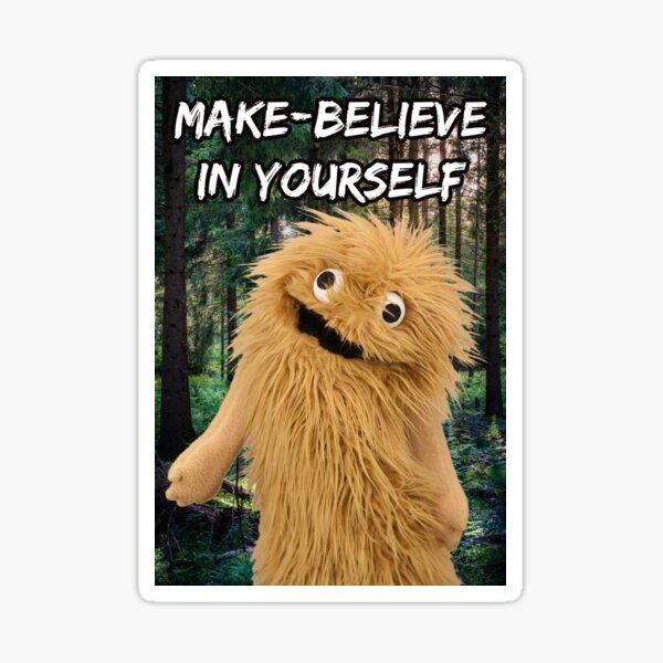 Wump Mucket Puppets Coleman the Sasquatch Make-believe in Yourself Sticker