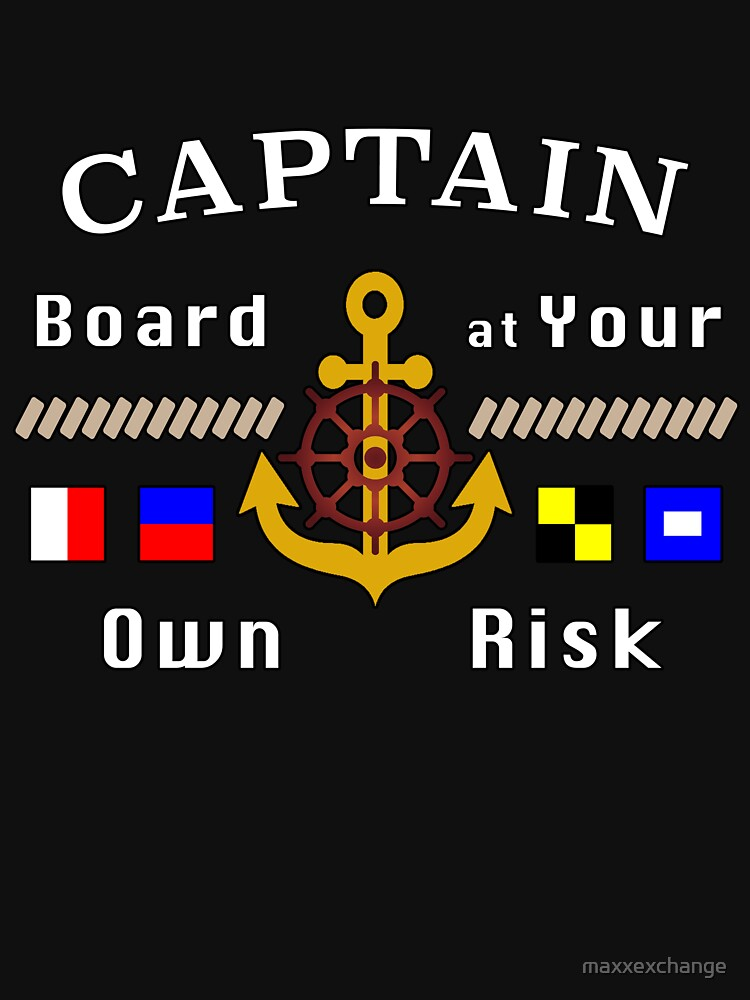 Captain Board at Your Own Risk Motorboat Skipper. by maxxexchange