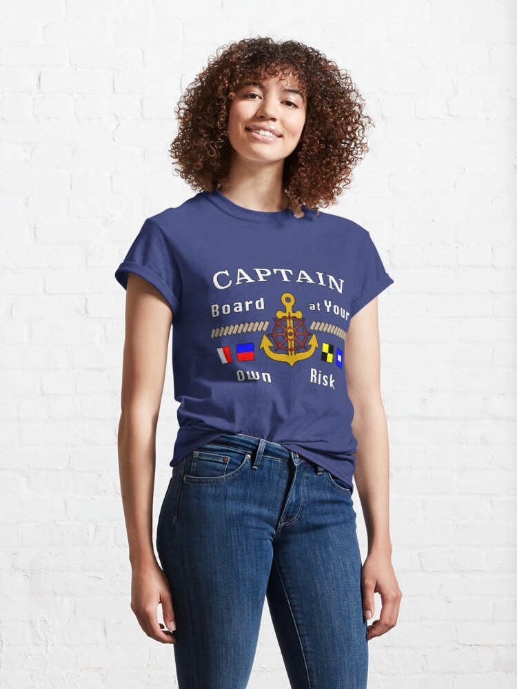 Alternate view of Captain Board at Your Own Risk Motorboat Skipper. Classic T-Shirt