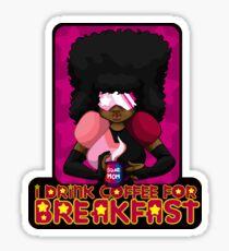 I Drink Coffee for Breakfast Sticker