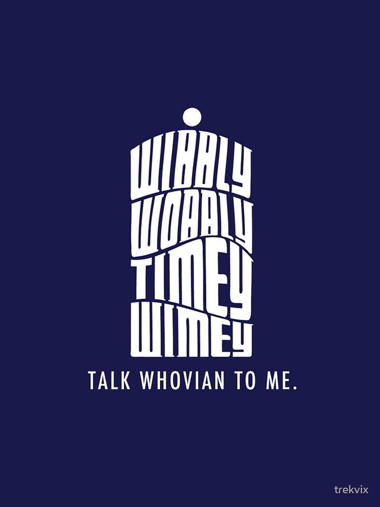 Talk Whovian To Me von trekvix