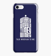 Talk Whovian To Me iPhone Case/Skin