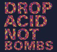 drop acid.. not bombs | Hoodie (Pullover)