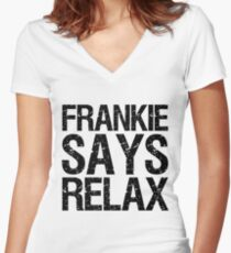 frankie says relax Women's Fitted V-Neck T-Shirt