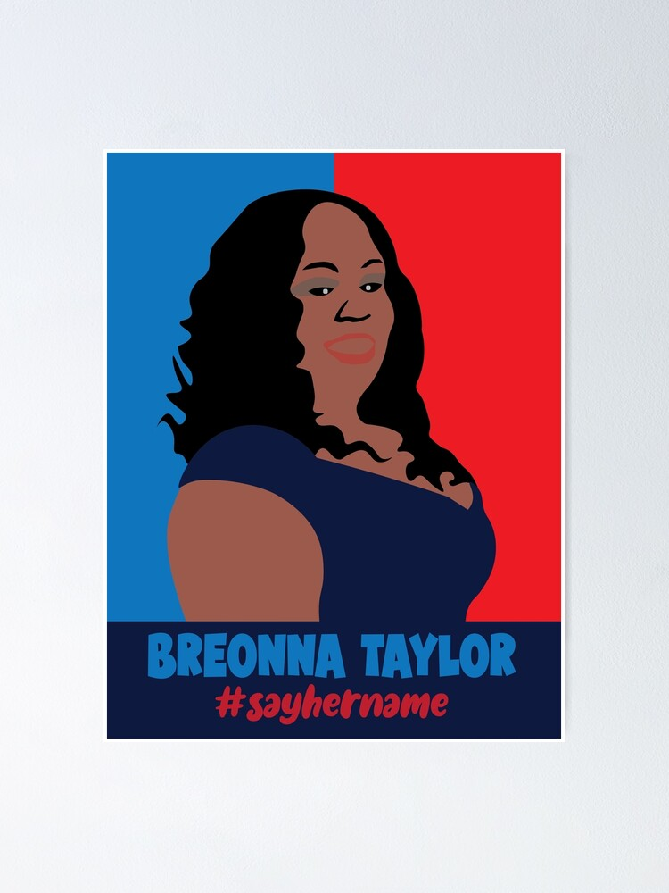Breonna Taylor Poster By Haris0250 Redbubble