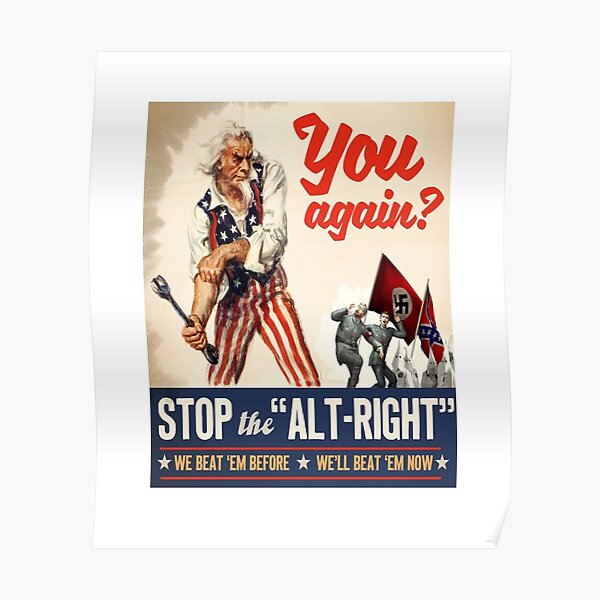 """Stop the """"Alt Right""""  Poster"""
