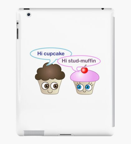 Hi cupcake, hi stud-muffin iPad Case/Skin
