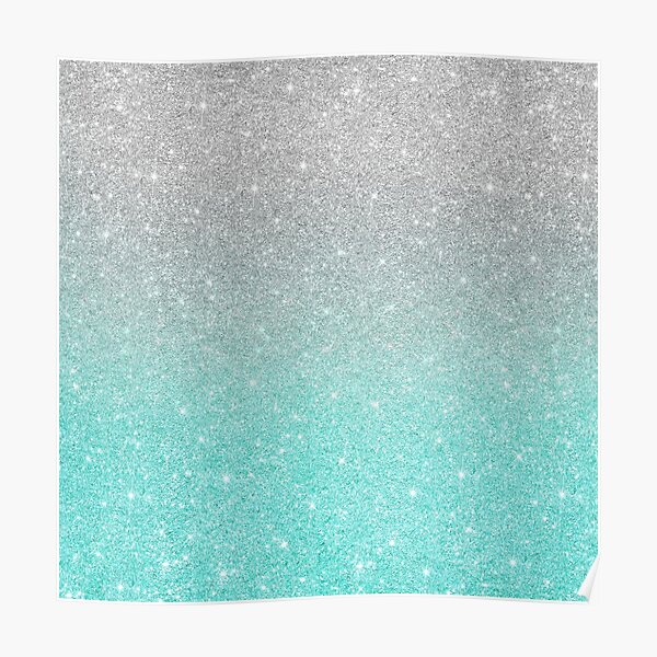 Teal Grey  Silver Sparkle Ombre Glitter Poster