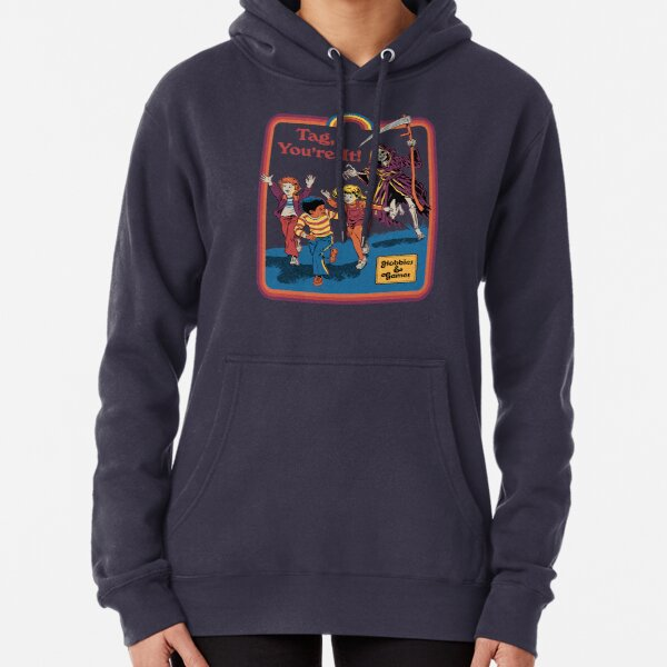 Tag, You're It Pullover Hoodie