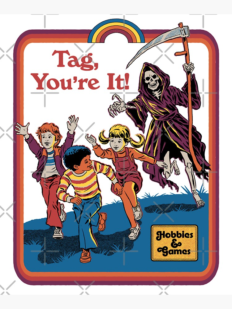 Tag, You're It by stevenrhodes