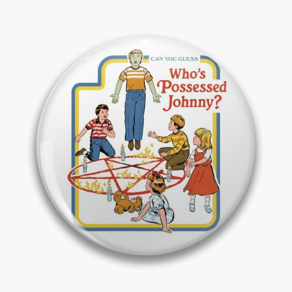 Who's Possessed Johnny? Pin