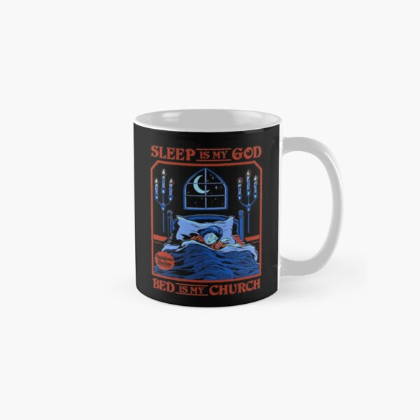 Sleep is my God Classic Mug