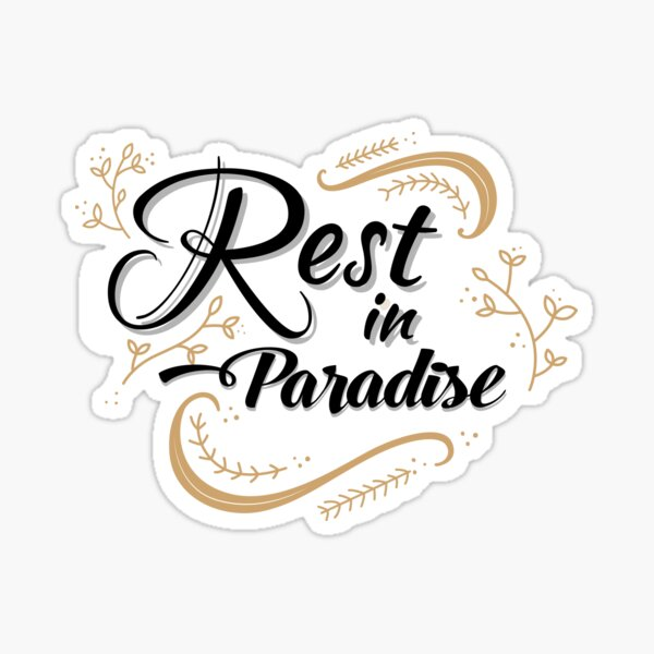 Paradise rest in