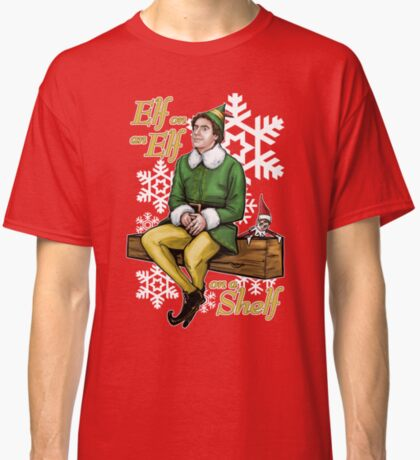 Elf on an Elf on a Shelf Classic T-Shirt