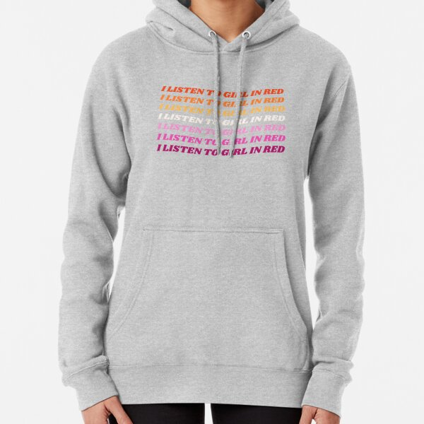 I Listen To Girl In Red - Lesbian Flag Pullover Hoodie