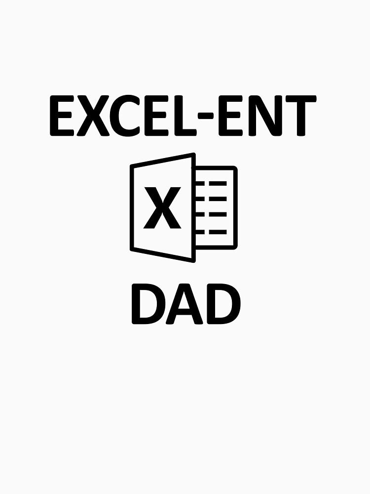 Funny Spreadsheet Excel-ent Dad by DanDan326