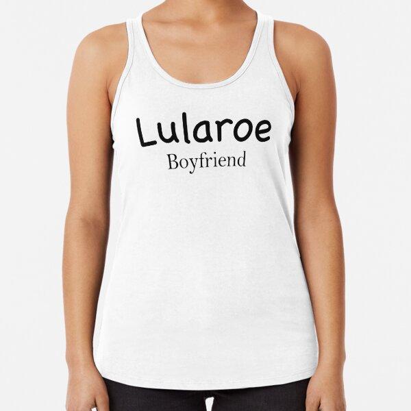 Lularoe boyfriend Shirts !  Racerback Tank Top