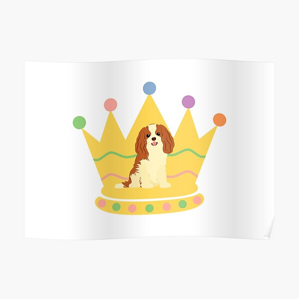 Cavalier King Charles Spaniel and crown Poster