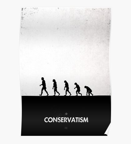 99 Steps of Progress - Conservatism Poster