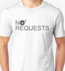 No Requests Vinyl - Made for DJs T-Shirt