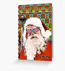 Merry Kushmas Card Greeting Card
