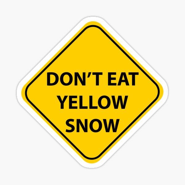 Don't eat yellow .... Sticker