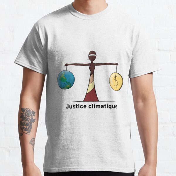 Climate Justice - FR Classic T-Shirt