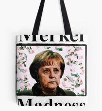 Merkel maddness Tote Bag