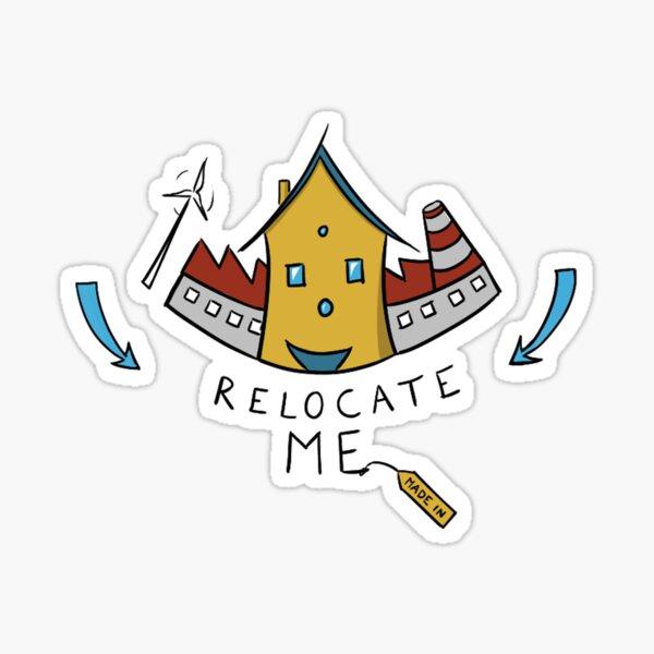 Relocate Me - EN Sticker