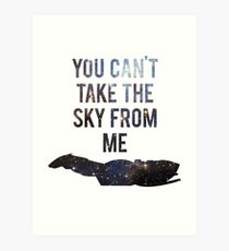 You Can't Take the Sky From Me Art Print