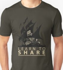 Learn To Share - The Pirate Bay T-Shirt