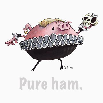 Hamlet - Pure ham (Light text) by JezLong