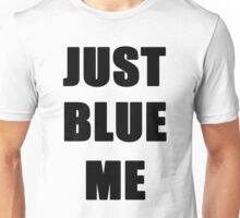 Just Blue (Black) Unisex T-Shirt
